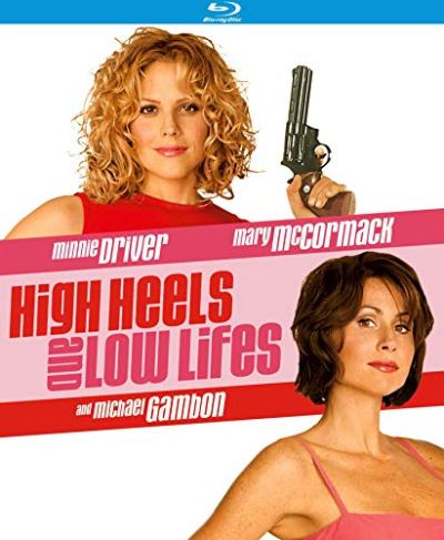 High Heels and Low Lifes (Touchstone Movie)