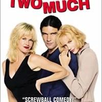 Two Much (Touchstone Movie)