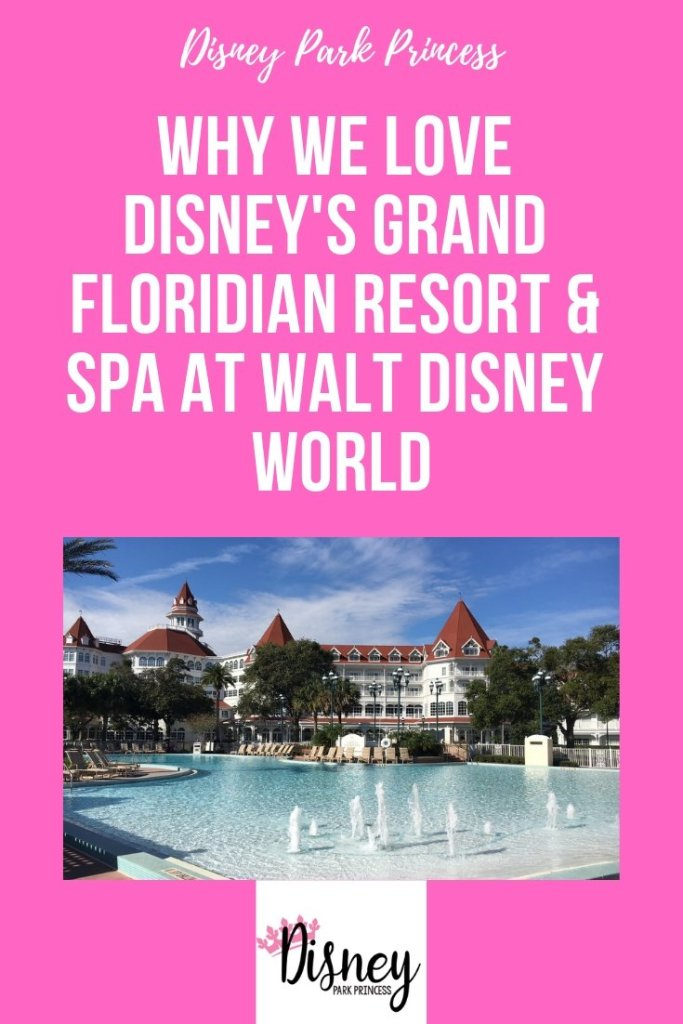 Why We Love Disney's Grand Floridian Resort at Walt Disney World