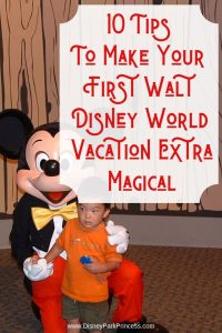 Your first visit to Walt Disney World is special Learn our Top 10 tips to make this trip extra magical! #disneyworld #firstvisit #waltdisneyworld #familytravel