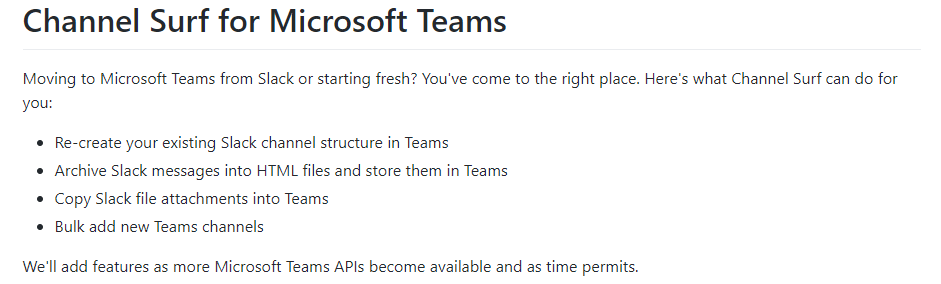 Channel Surf can act as a workaround for connecting Slack and Microsoft Teams but is limited by Microsoft's API