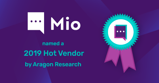 Mio was named as a Hot Vendor by Aragon Research for 2019