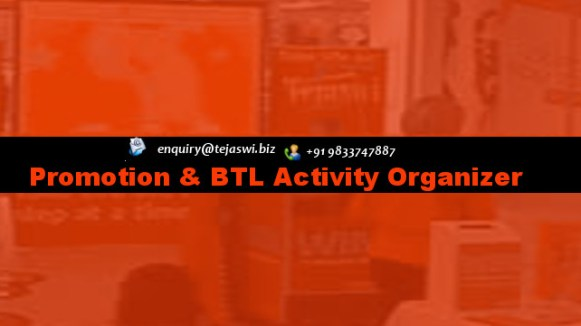 Promotion n btl activity Organizer