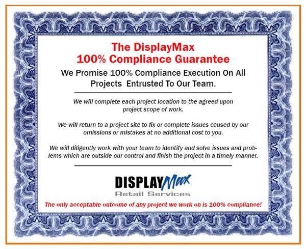 DisplayMax 100% Compliance Guarantee