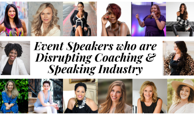 Event Speakers who are Disrupting Coaching & Speaking Industry