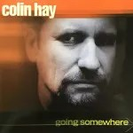 Going Somewhere by Colin Hay album cover