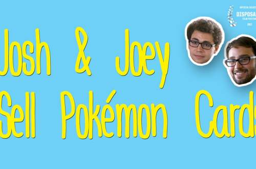 Josh & Joey Sell Pokémon Cards