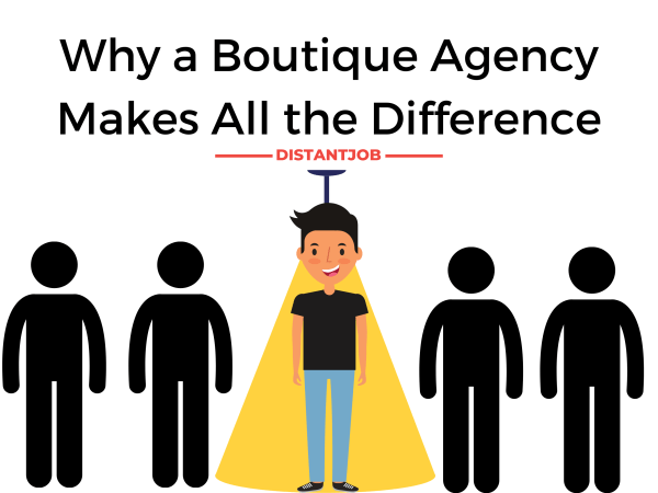 why a boutique agency makes all the difference