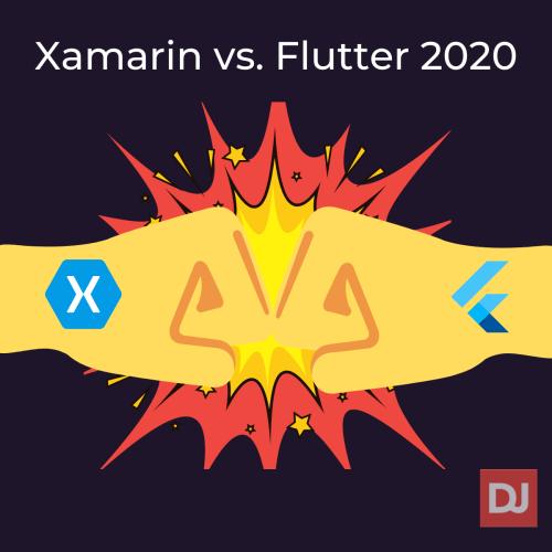 Xamarin vs. Flutter 2020