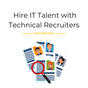 Hire IT talent with technical recruiters