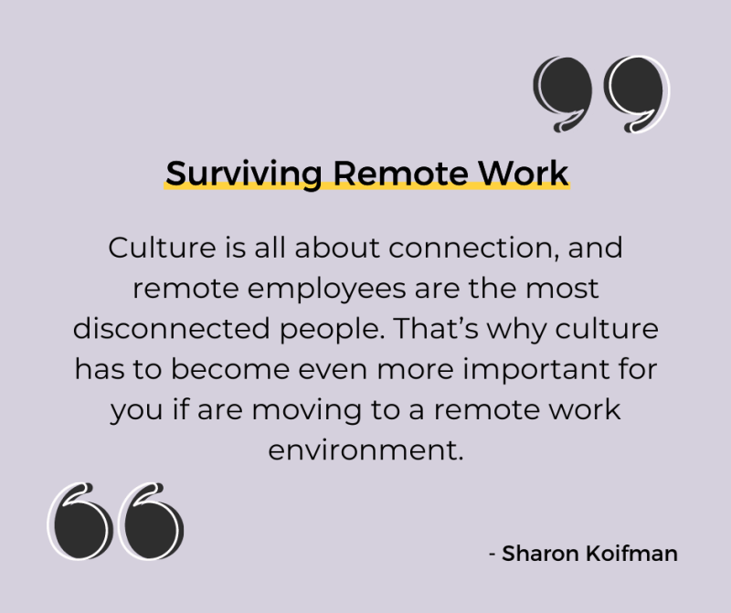 Quote from Surviving Remote Work