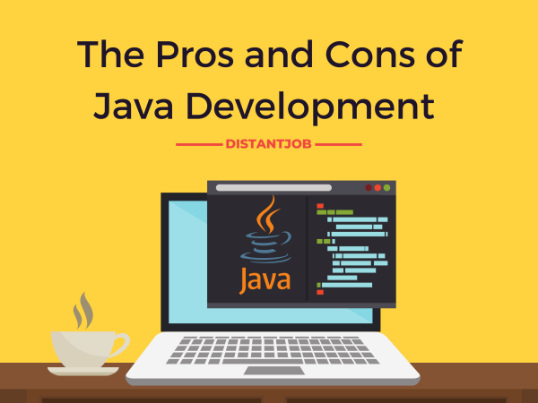 The pros and cons of java development