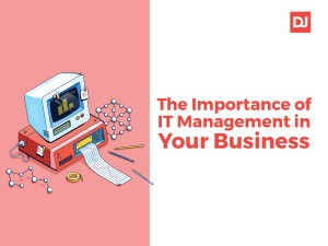 The importancec of IT Management for Your Business
