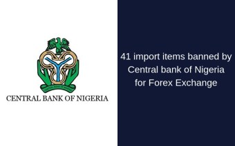 41 import items banned by Central bank of Nigeria for Forex Exchange