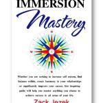 Immersion Mastery by Zack Jezek