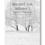 Waldorf_Talk_1_Waldorf_Education_Kytka_Hilmar-Jezek_Distinct_Press