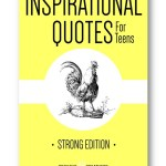 Inspirational_Quotes_for_Teens_Strong_Edition_Distinct_Press