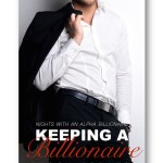 Keeping-a-Billionaire_Peggy_Forbes_alpha-billionaire-romance_Distinct-Press