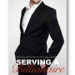 Serving-a-Billionaire_Peggy_Forbes_alpha-billionaire-romance_Distinct-Press
