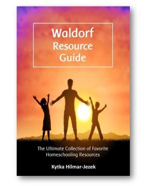 Waldorf_Education_Waldorf_Resource_Guide_Kytka_Hilmar-Jezek_Distinct_Press