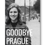Goodbye_Prague_Anna_Hilmar_Anna_Mullerova