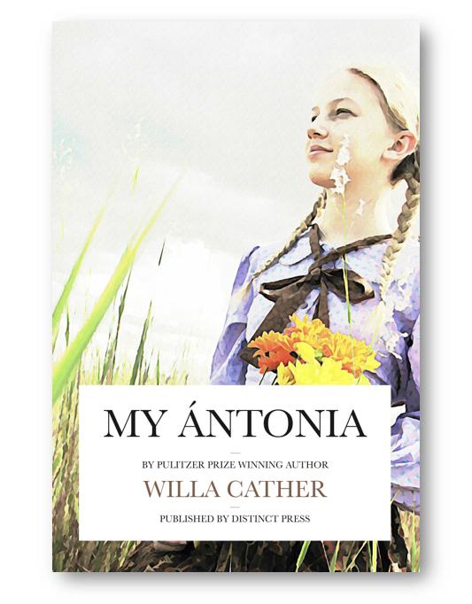 Distinct_Press_My_Antonia_Willa_Cather_Children's_Books