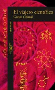El viajero científico, de Carlos Chimal
