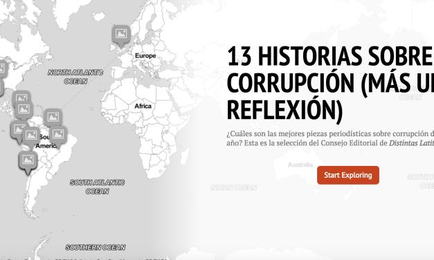 13 piezas periodísticas sobre corrupción (y una reflexión) que Distintas Latitudes recomienda