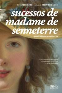 Sucessos de Madame de Senneterre – Por ela referidos no ano de 1799