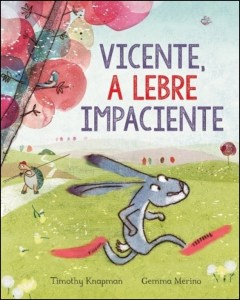 Vicente, a Lebre Impaciente
