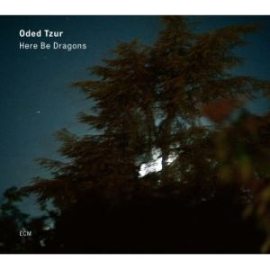 Oded Tzur – Here Be Dragons (LP)