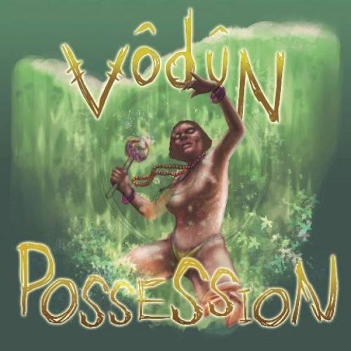 VŌDŪN Possession