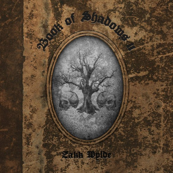 Zakk Wylde Book of Shadows II