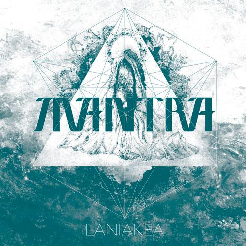Mantra - Laniakea
