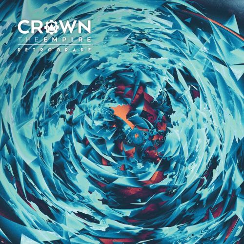 Crown The Empire - Retrograde