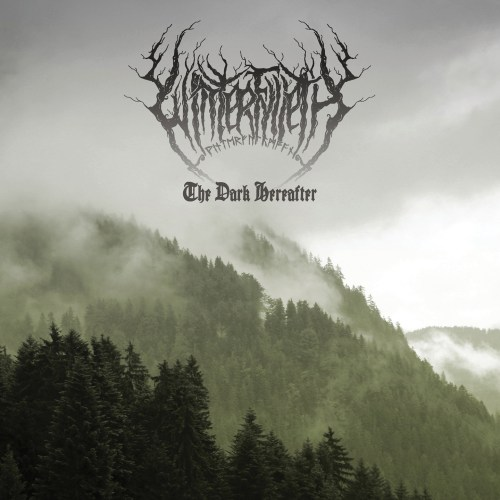 The Dark Hereafter - Winterfylleth
