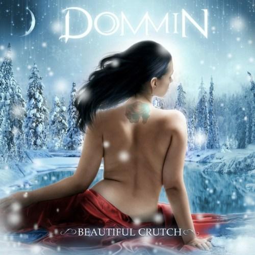 Beautiful Crutch - Dommin