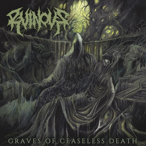 Graves Of Ceaseless Death - Ruinous