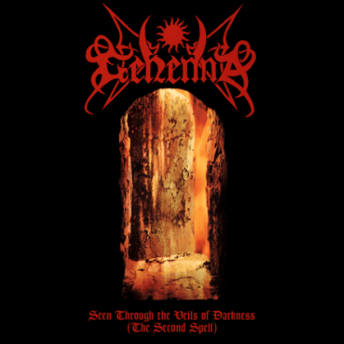 Seen Through the Veils of Darkness (The Second Spell) - Gehenna