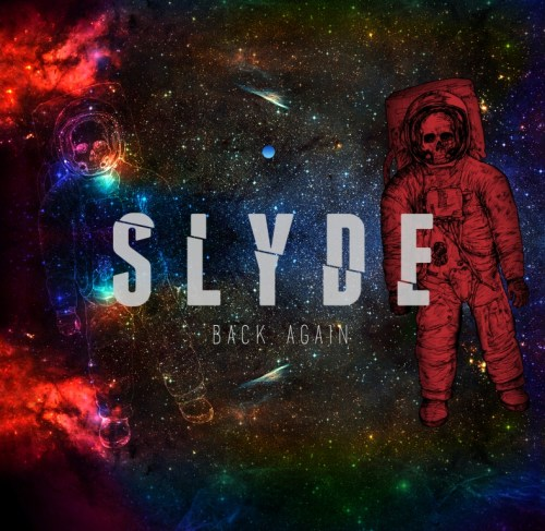 Back Again - Slyde