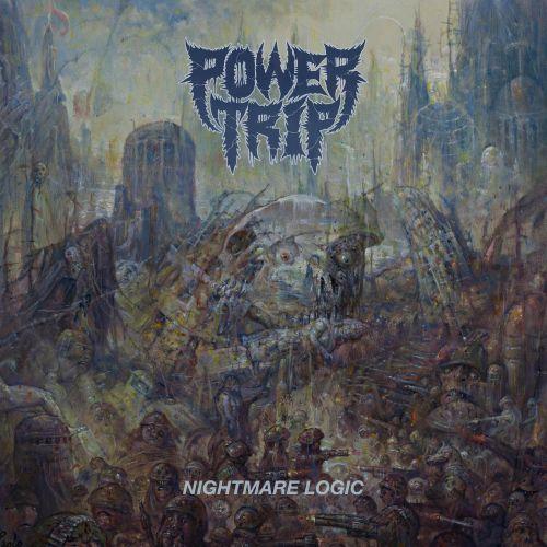 Nightmare Logic - Power Trip