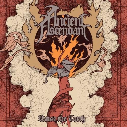 Raise The Torch - Ancient Ascendant