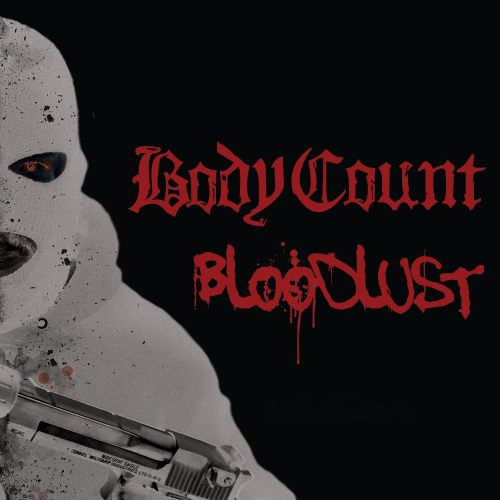 Bloodlust - Body Count