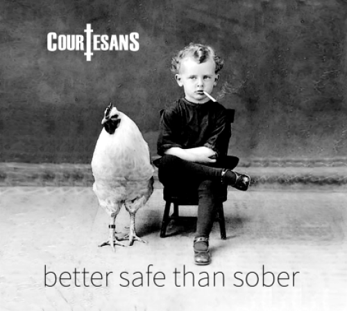 Better Safe Than Sober - Courtesans