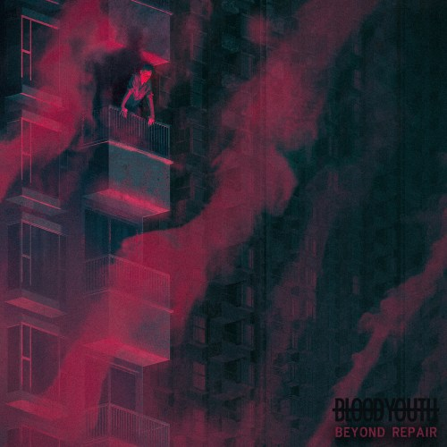 Beyond Repair - Blood Youth