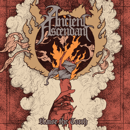 Raise The Torch - Ancient Ascendant