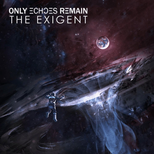 The Exigent - Only Echoes Remain
