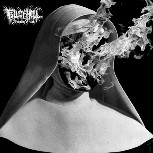 Trumpeting Ecstasy - Full of Hell