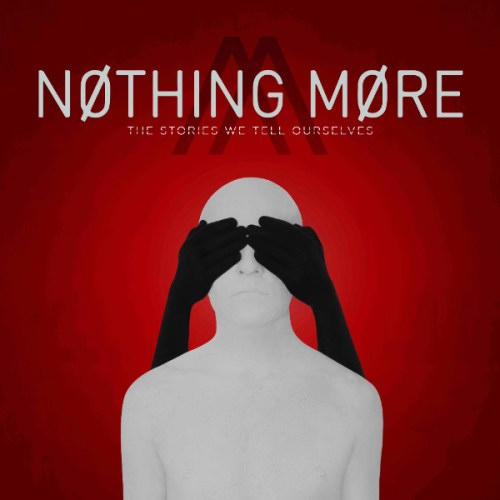 The Stories We Tell Ourselves - Nothing More