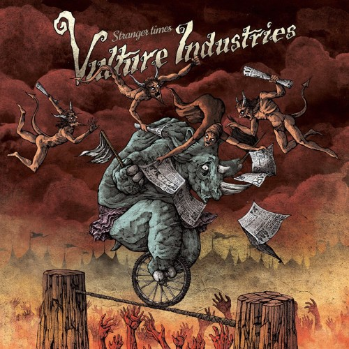 Stranger Times - Vulture Industries